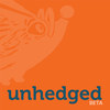 Unhedged